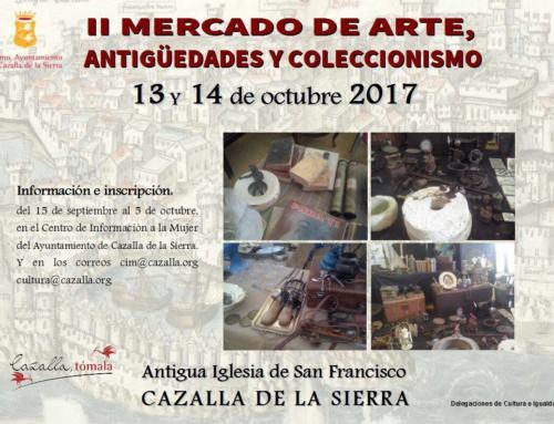 CAZALLA DE LA SIERRA. II Mercado de Arte, Coleccionismo y Antigüedades.