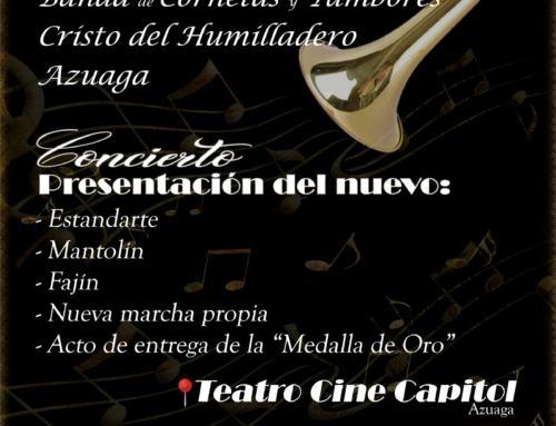 AZUAGA. 16F. Concierto XXV Aniversario Banda de Cornetas y Tambores Cristo del Humilladero de Azuaga