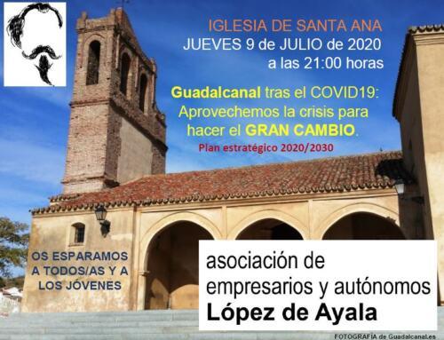 La Asociación de Empresarios Lopez de Ayala de Guadalcanal se reúne hoy jueves a las 21h en Santa Ana.