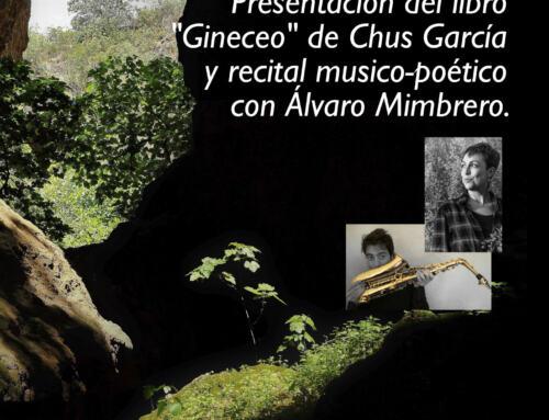 """Este viernes CHUS GARCÍA presenta su poemario """"Gineceo"""" en la Mina La Jayona de Fte. del Arco."""